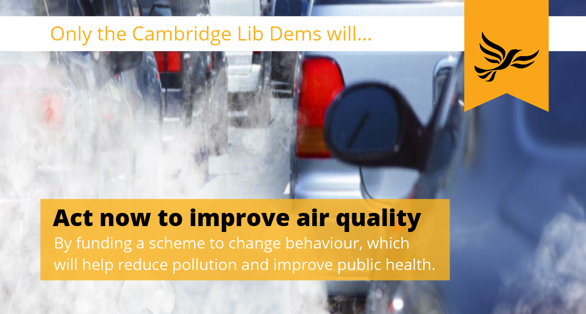 Only the Cambridge Lib Dems will act now to improve air quality