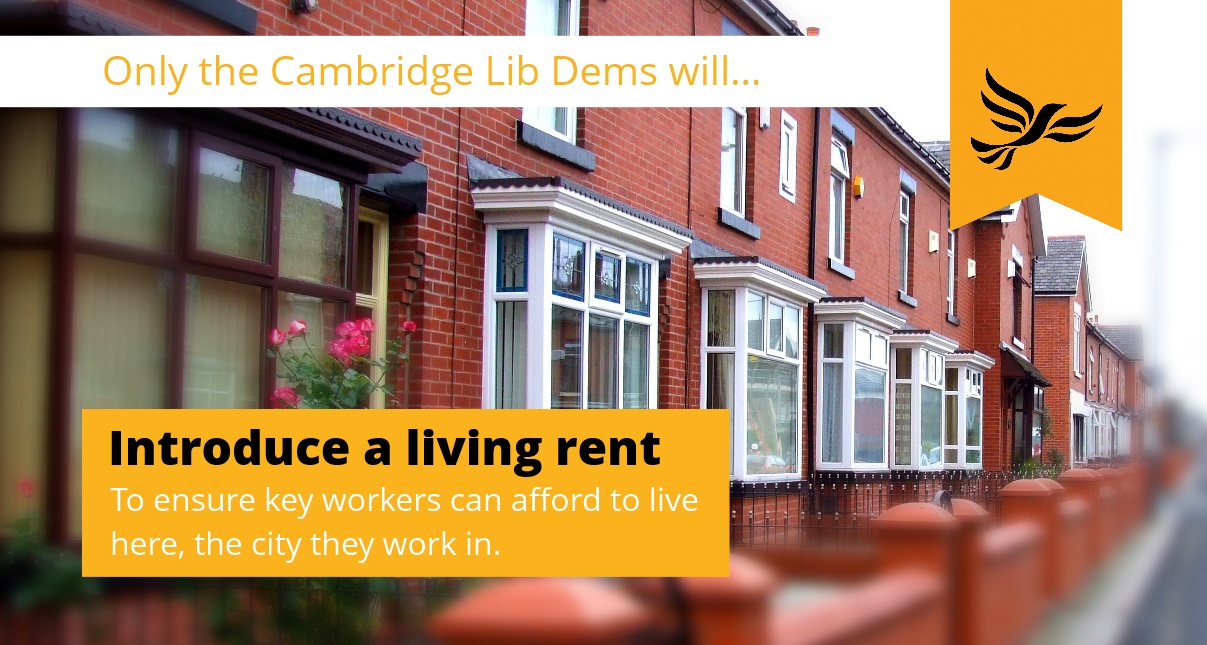 Only the Cambridge Lib Dems will introduce a Living Rent