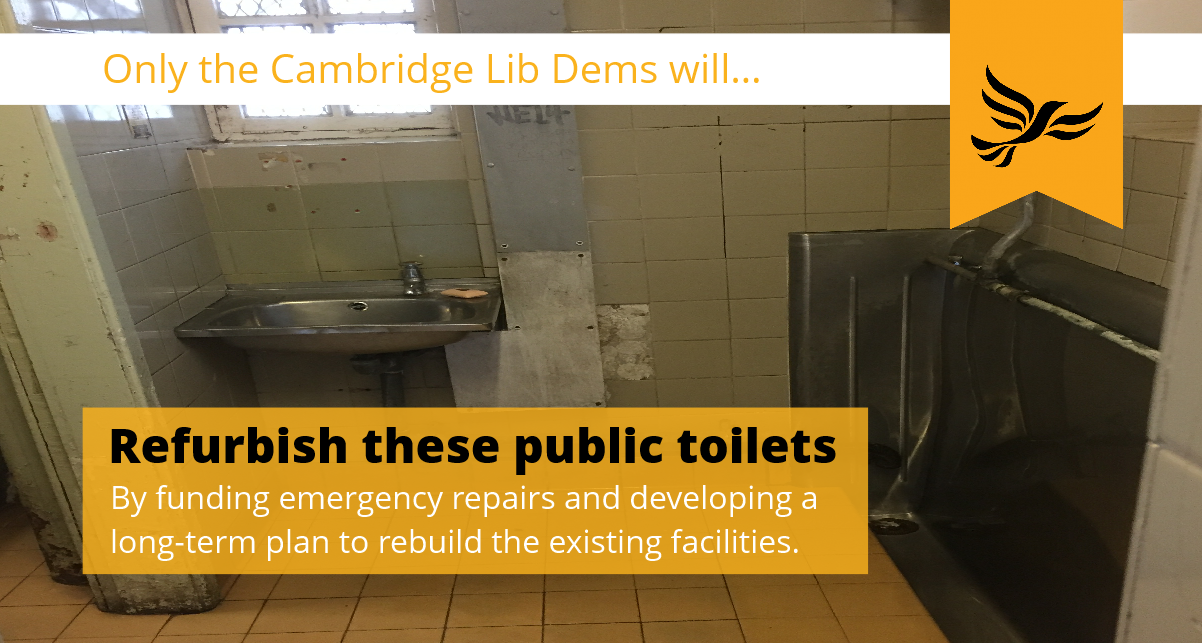 Only the Cambridge Lib Dems will refurbish these public toilets