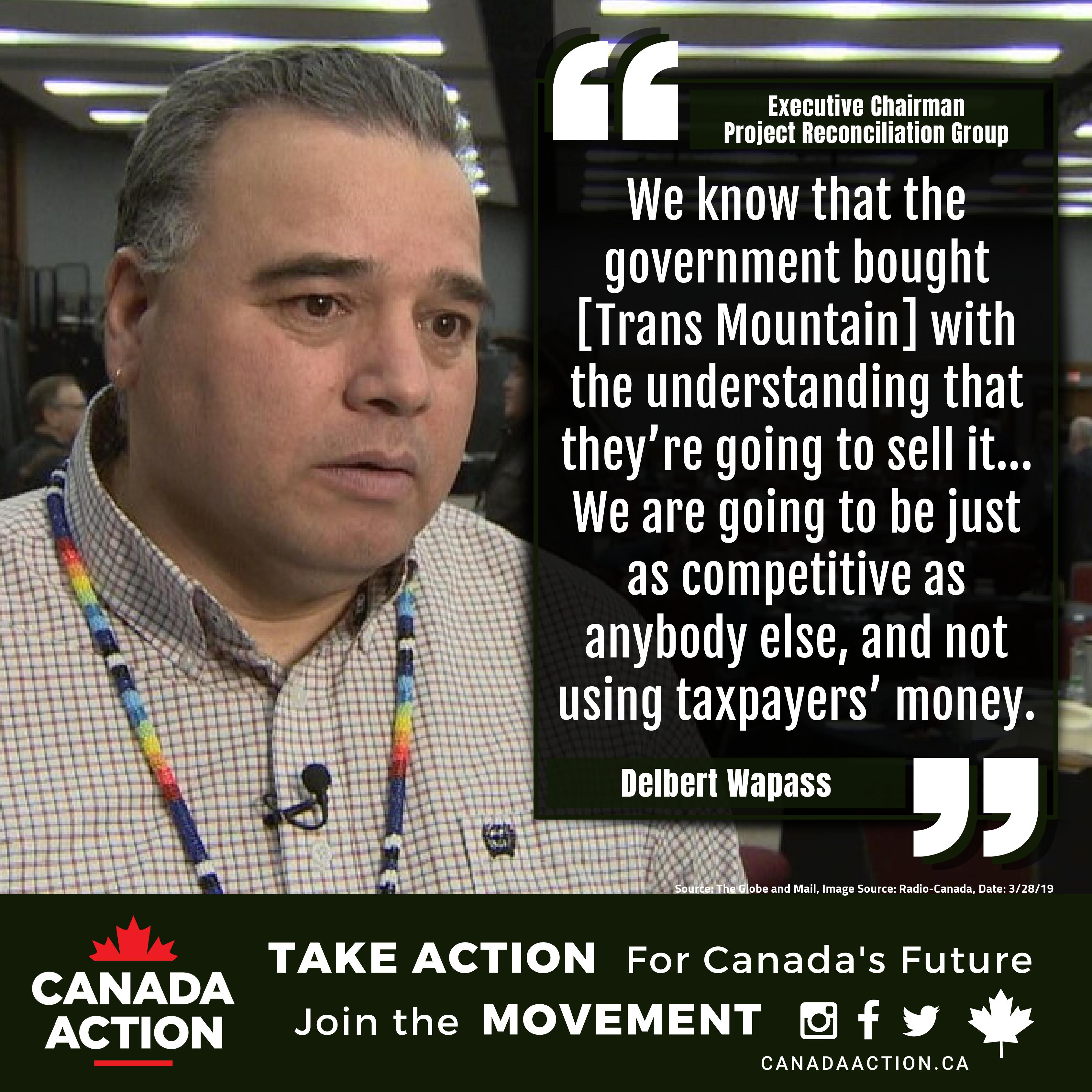 Delbert Wapass, Project Reconciliation, First Nations Group Wants to Buy Trans Mountain