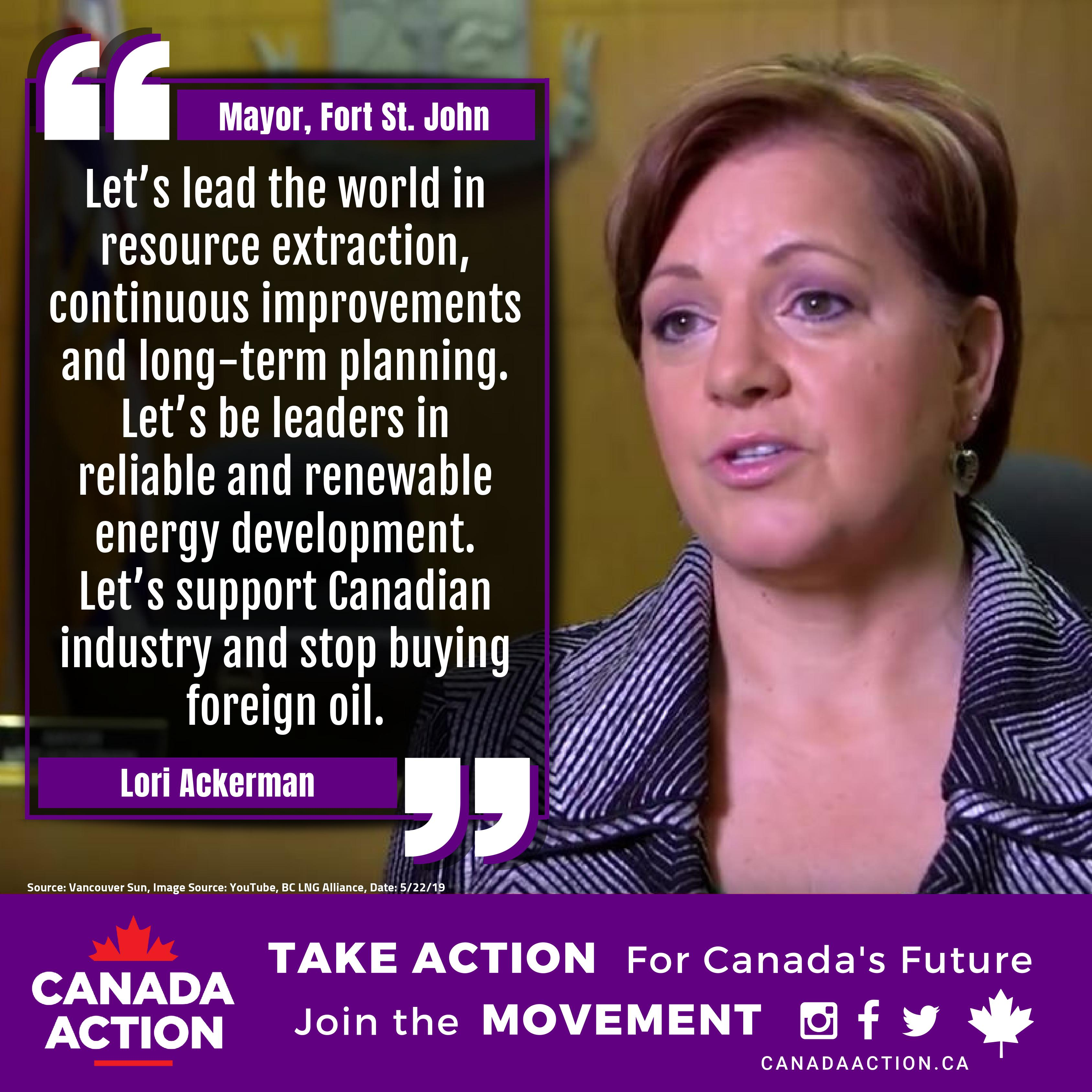 Lori Ackerman, Mayor, Fort St. John, B.C., supports Canadian natural resources