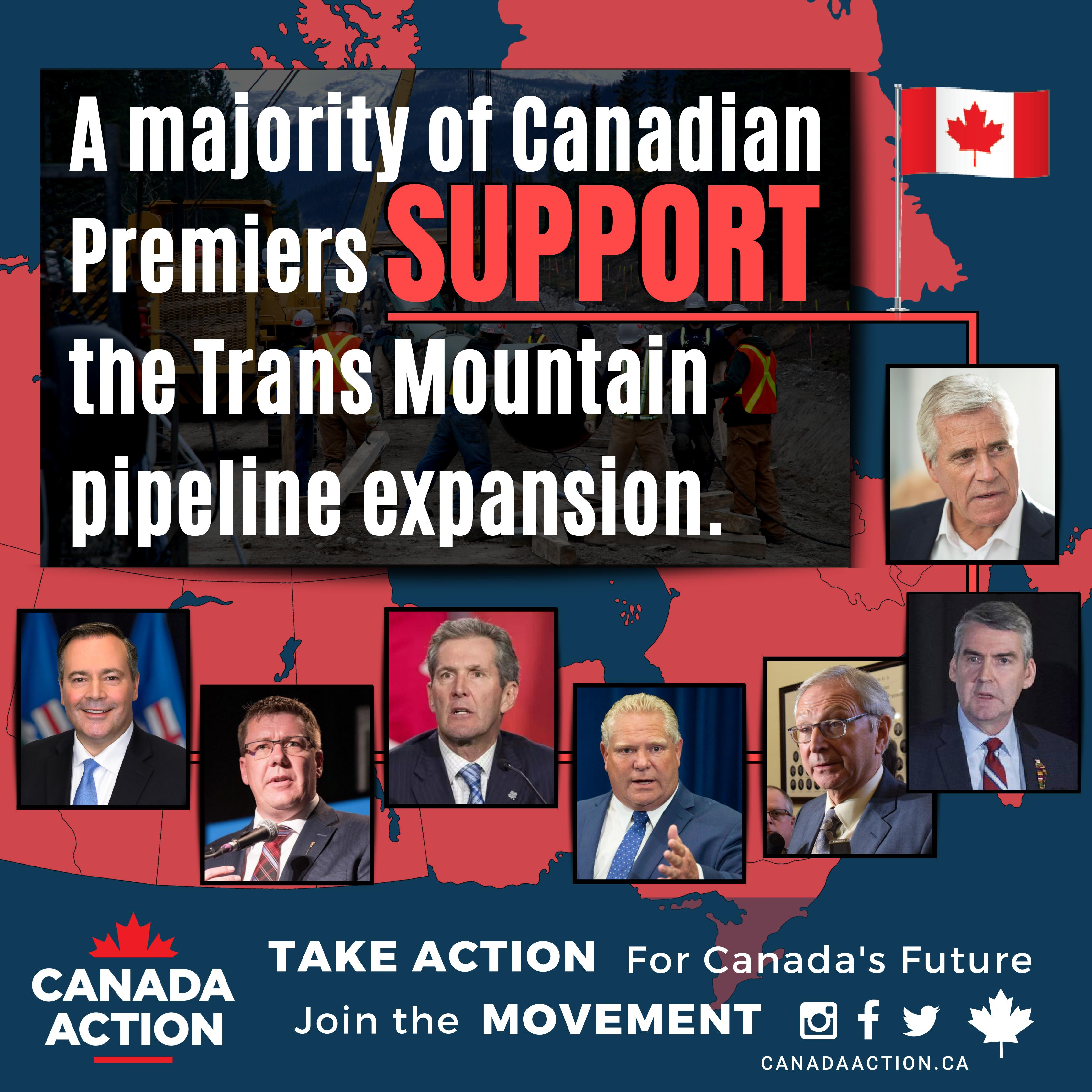 A majority of Canadian premiers support the Trans Mountain pipeline expansion