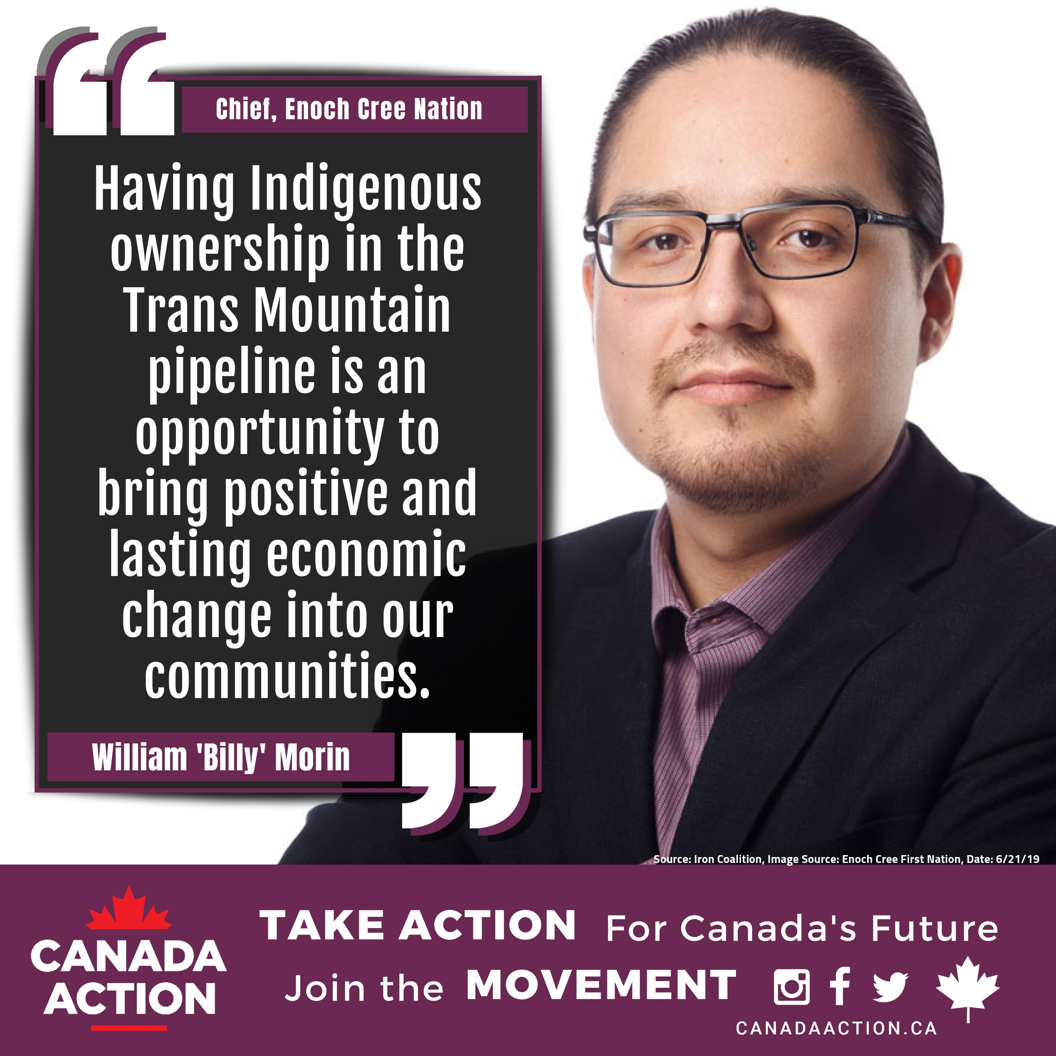 Chief William Morin, Enoch Cree Nation, Supports Trans Mountain Expansion