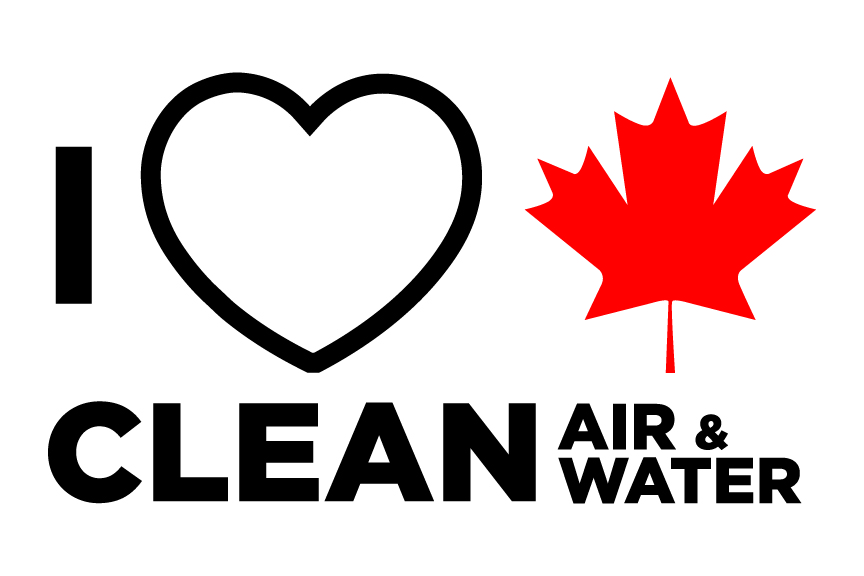 I love clean canadian air and water