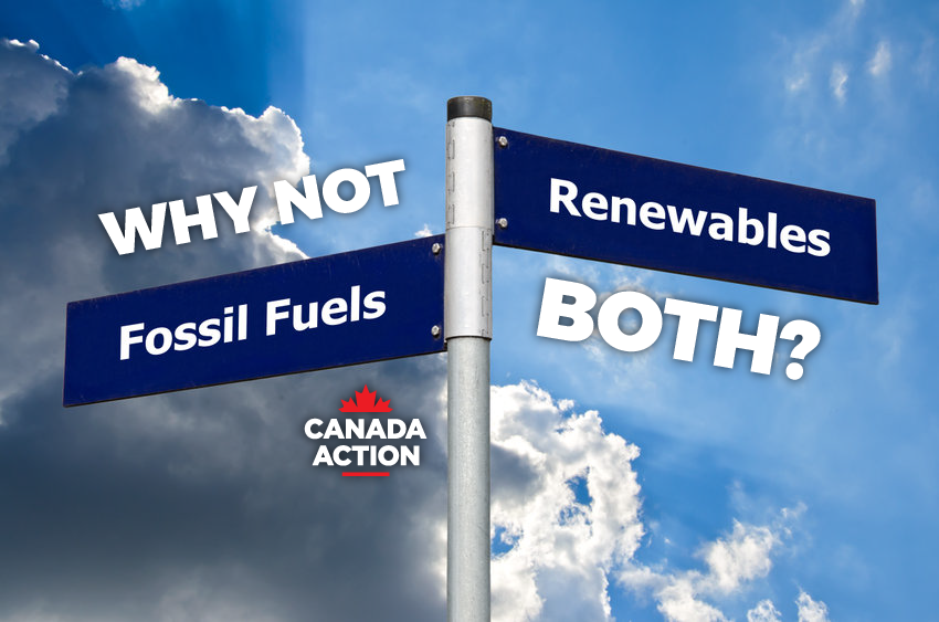 Fossil Fuels or Renewables in Canada - Why Not Both