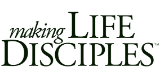 Making Life Disciples