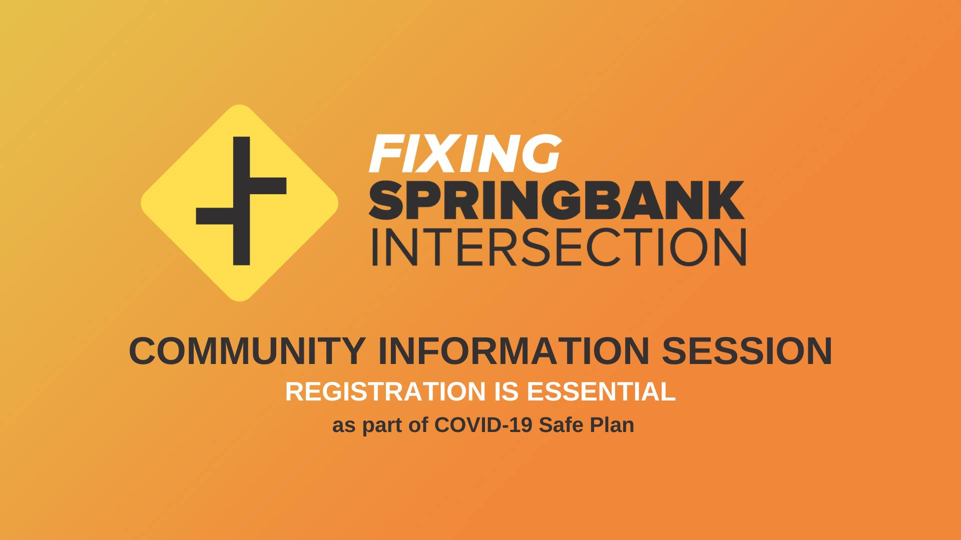 Springbank Intersection Upgrade Community Info Session