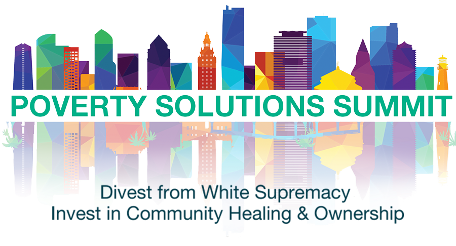 Poverty Solutions logo with tagline: Divest from White Supremacy, Invest in Community Healing & Ownership