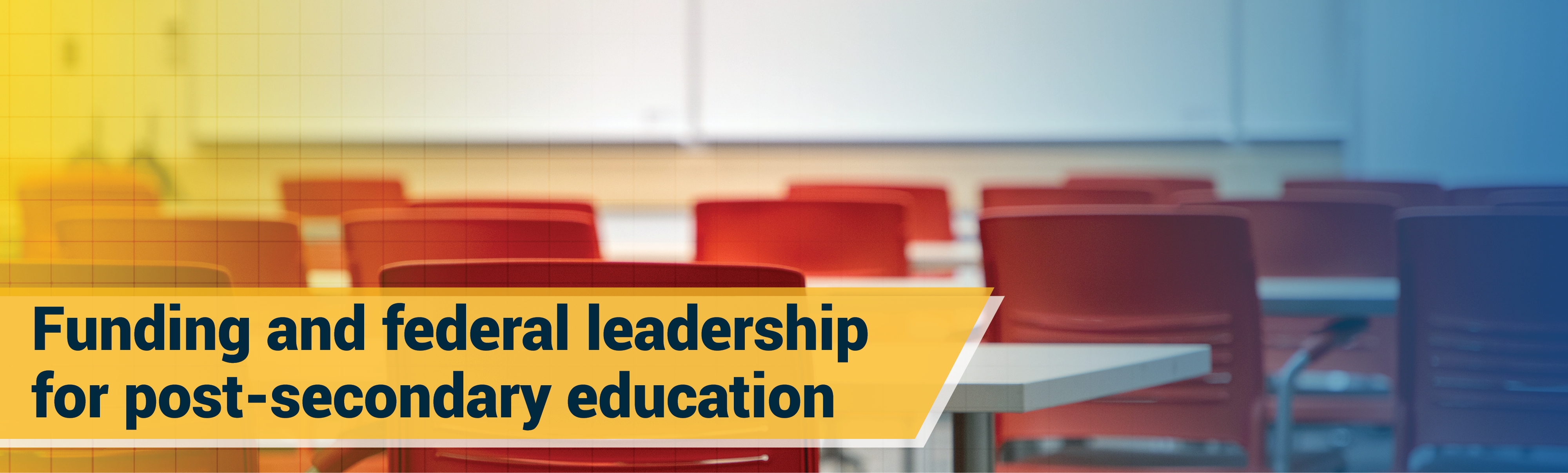 Funding and federal leadership for post-secondary education