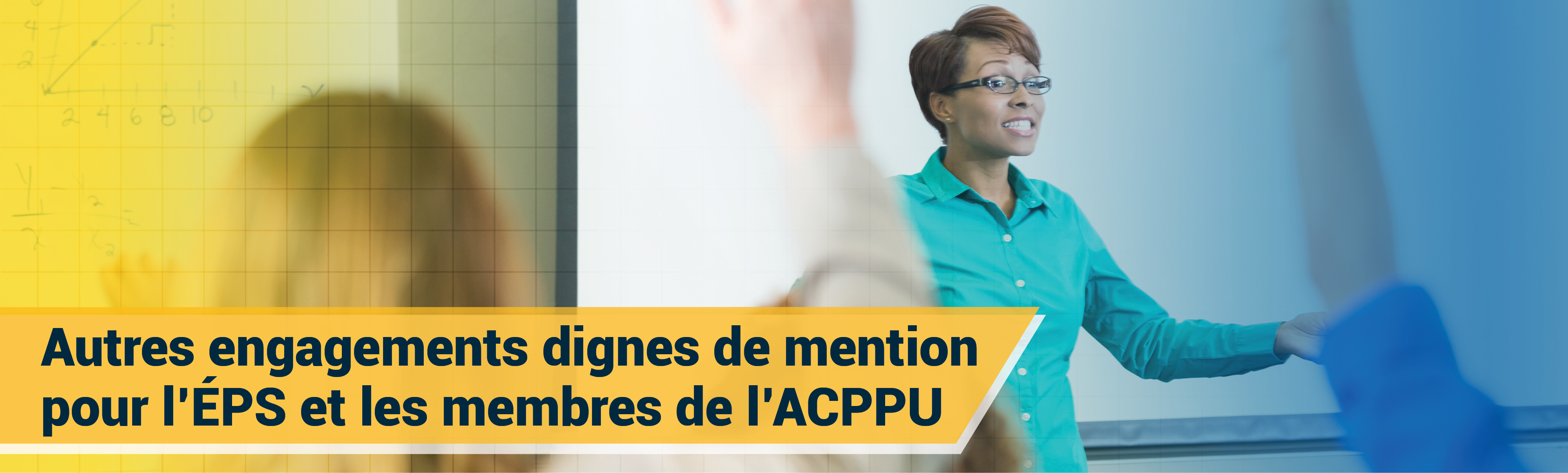 Autres engagements dignes de mention pour l'ÉPS et les membres de l'ACPPU