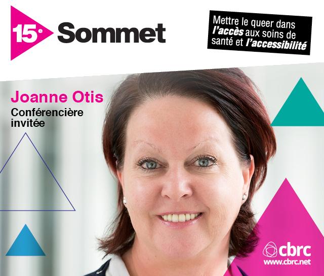 Conférencier invité du Sommet 2019 : Joanne Otis