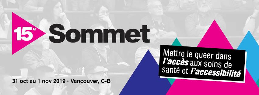 15e Sommet : Mettre le queer dans l'accès aux soin de santé et l'accessibilité. 31 oct au 1 nov 2019