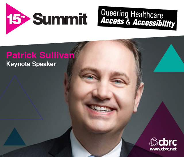 15th Summit: Summit 2019: Queering Healthcare Access & Accessibility over a portrait of Patrick Sullivan