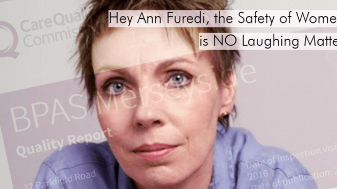 Hey Ann Furedi, the Safety of Women is NO Laughing Matter