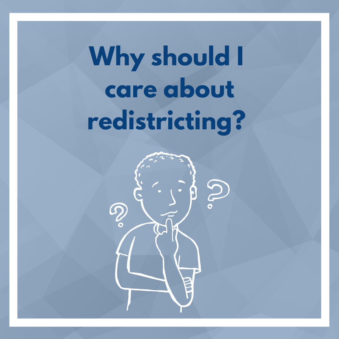 0720_Why_should_I_care_about_redistricting.png
