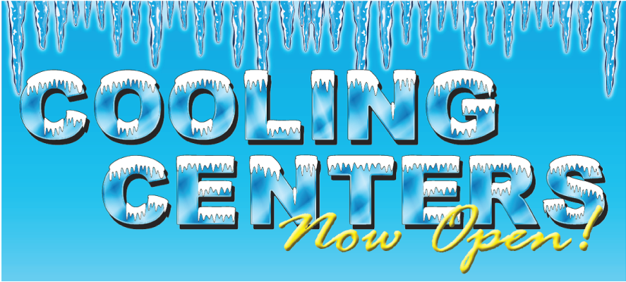 Cooling Centers Now Open