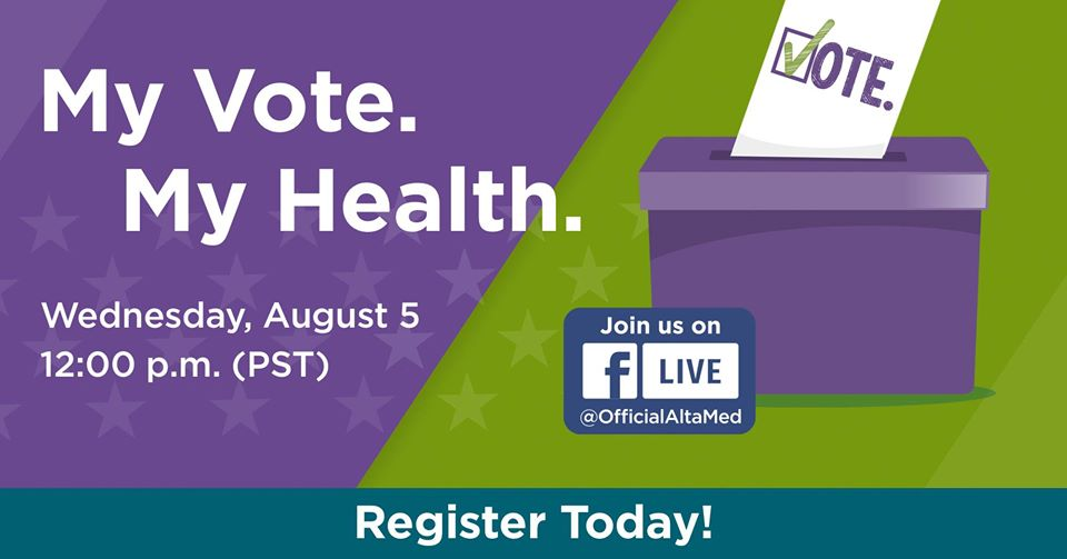 AltaMed Aug 5 My Vote My Health Town Hall #2