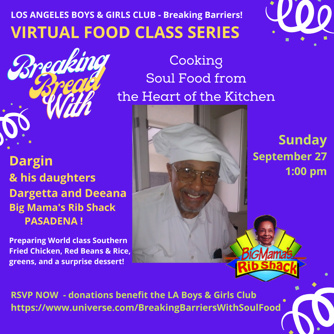 LA Boys and Girl's Club Soul Food Cooking Class 9-26-2020