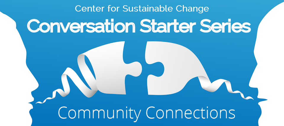 Conversation Starter Series: Community Connections