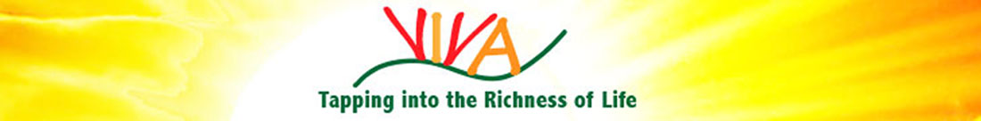 VIVA: Tapping into the Richness of Life