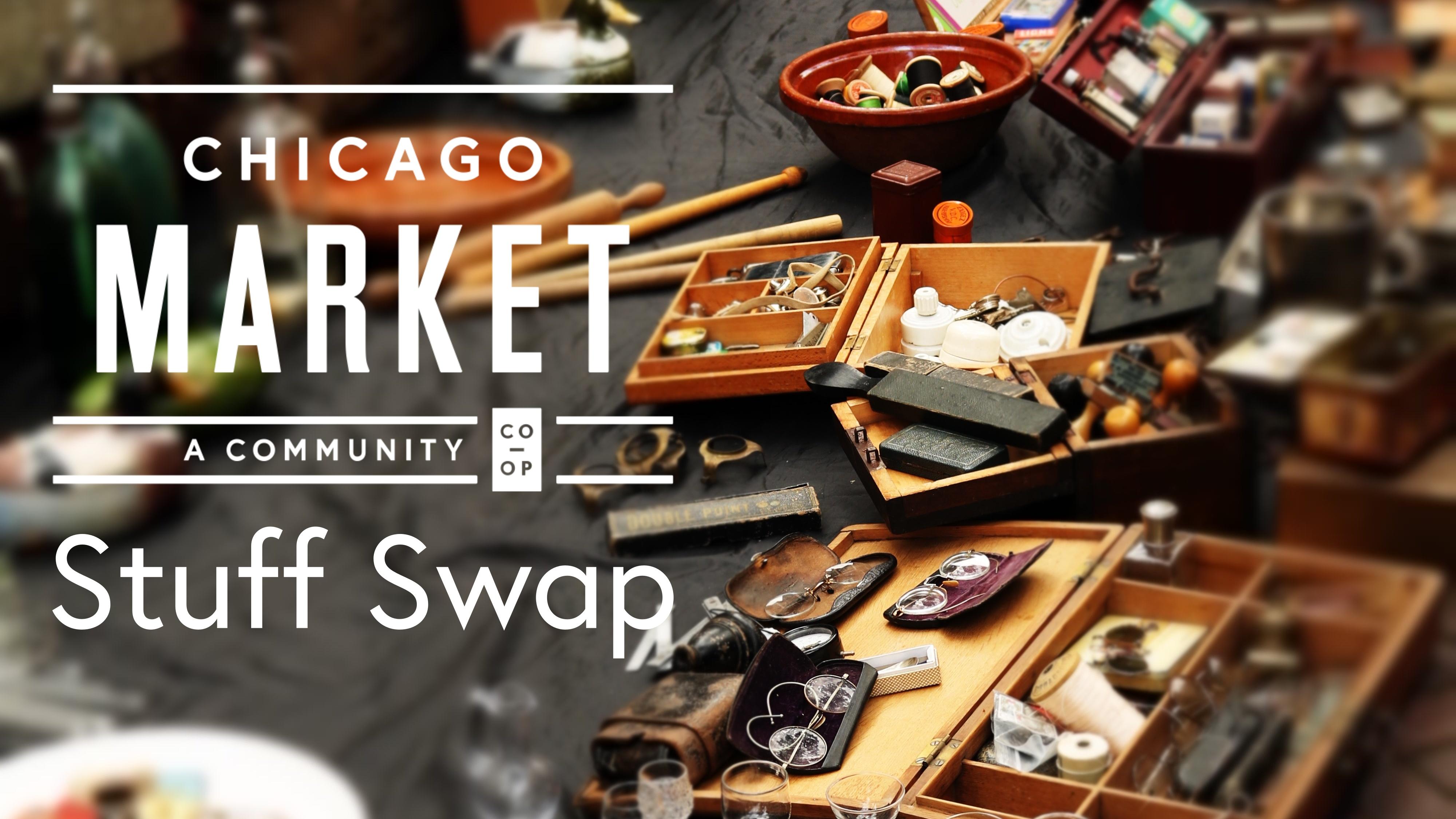 Chicago Market Stuff Swap