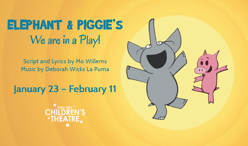 Elephant Piggie S We Are In A Play Friends Of The Palo Alto Children S Theatre An elephant & piggie book, we are in a book! by mo willem read aloud.elephant and piggie are excited to be read by you,.and watched! friends of the palo alto children s theatre