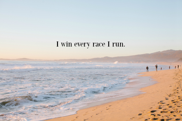 i_win_every_race_I_run.jpg