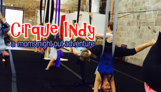 zCirque-Indy-Moms-Night-Out-.jpg