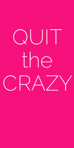 Quit-the-crazy.png