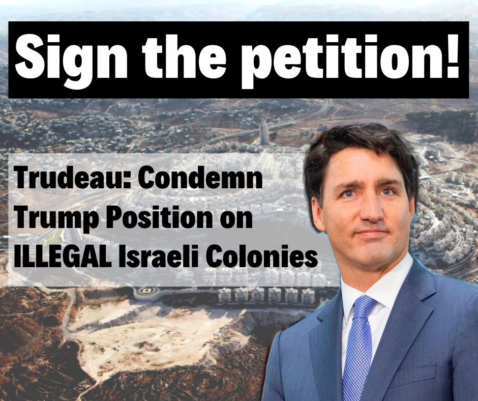 Trudeau__Condemn_Trump_Position_on_Illegal_Israeli_Colonies.png
