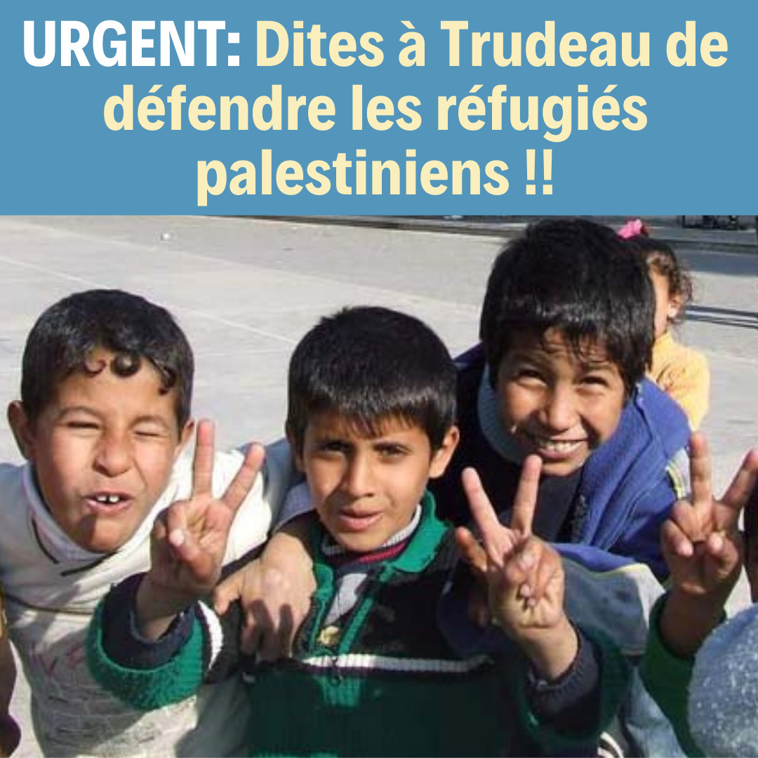 FR_Trudeau__Stand_Up_for_Palestinian_Refugees!_(1).png