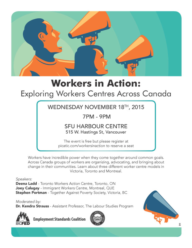 Workers in Action: Exploring Workers Centres Across Canada. Wednesday November 18 2015 7:00 PM - 9:00 PM