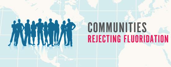 communities rejecting fluoridation