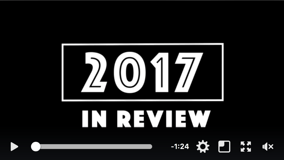 VIDEO: 2017 in review