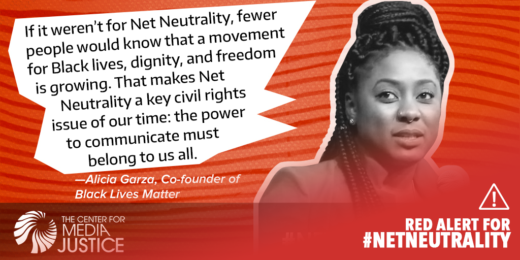 Alicia Garza for Net Neutrality