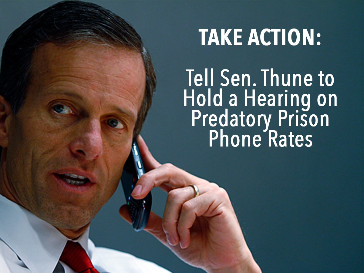 Take Action: Tell Thune to Support Phone Justice