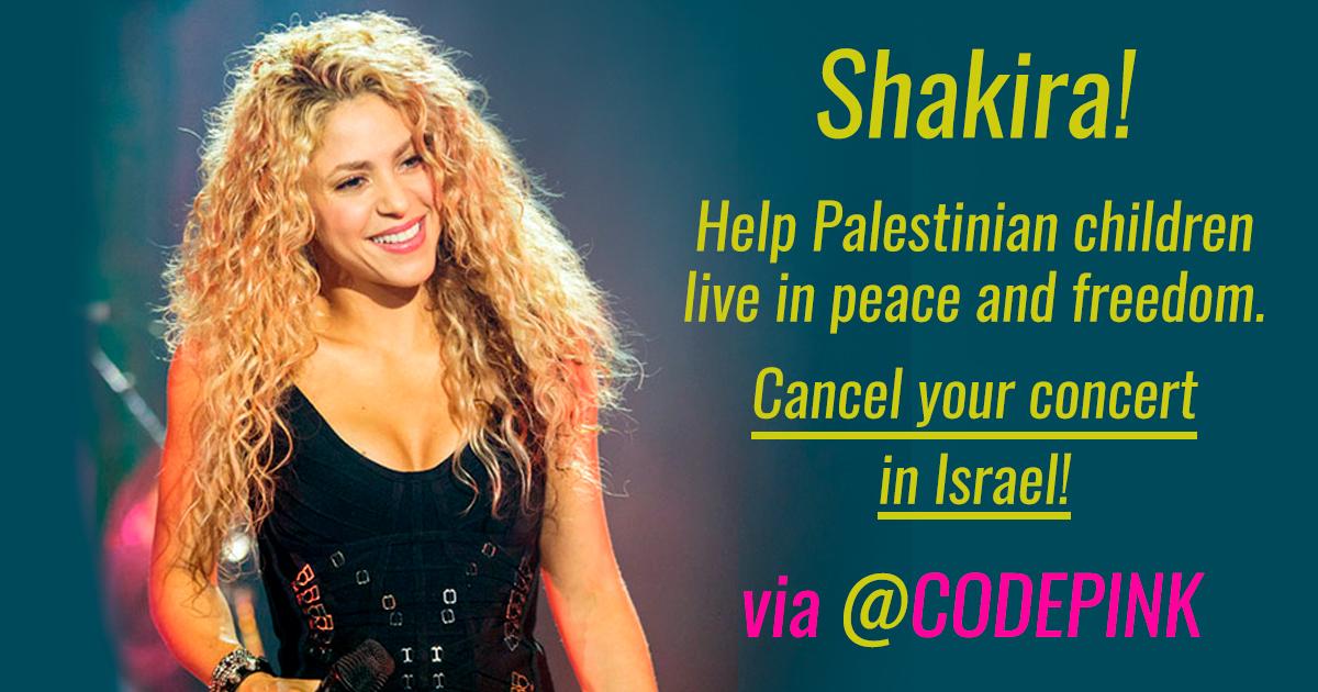 Shakira, don't go to apartheid Israel!