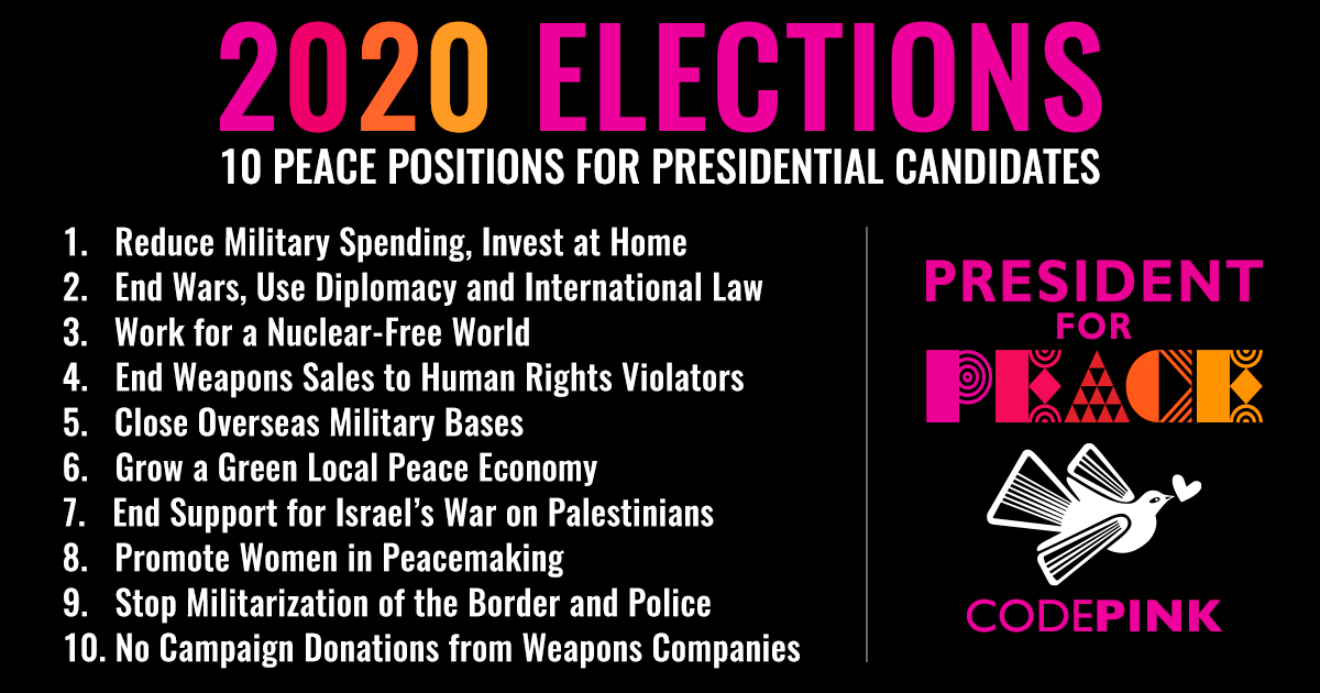 War, Peace and Presidential Candidates | CODEPINK