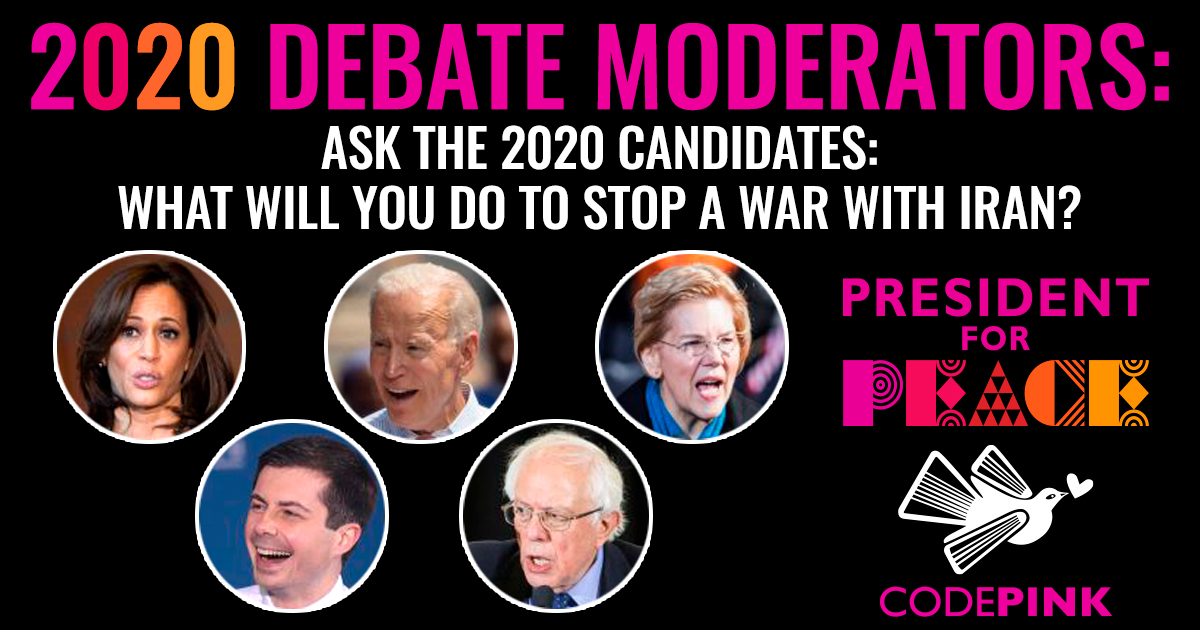 DemDebates: Moderators must ask this question! | CODEPINK