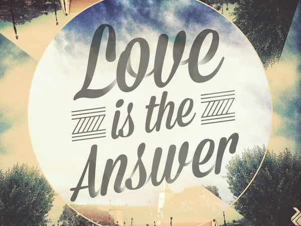 loveistheanswer.jpg