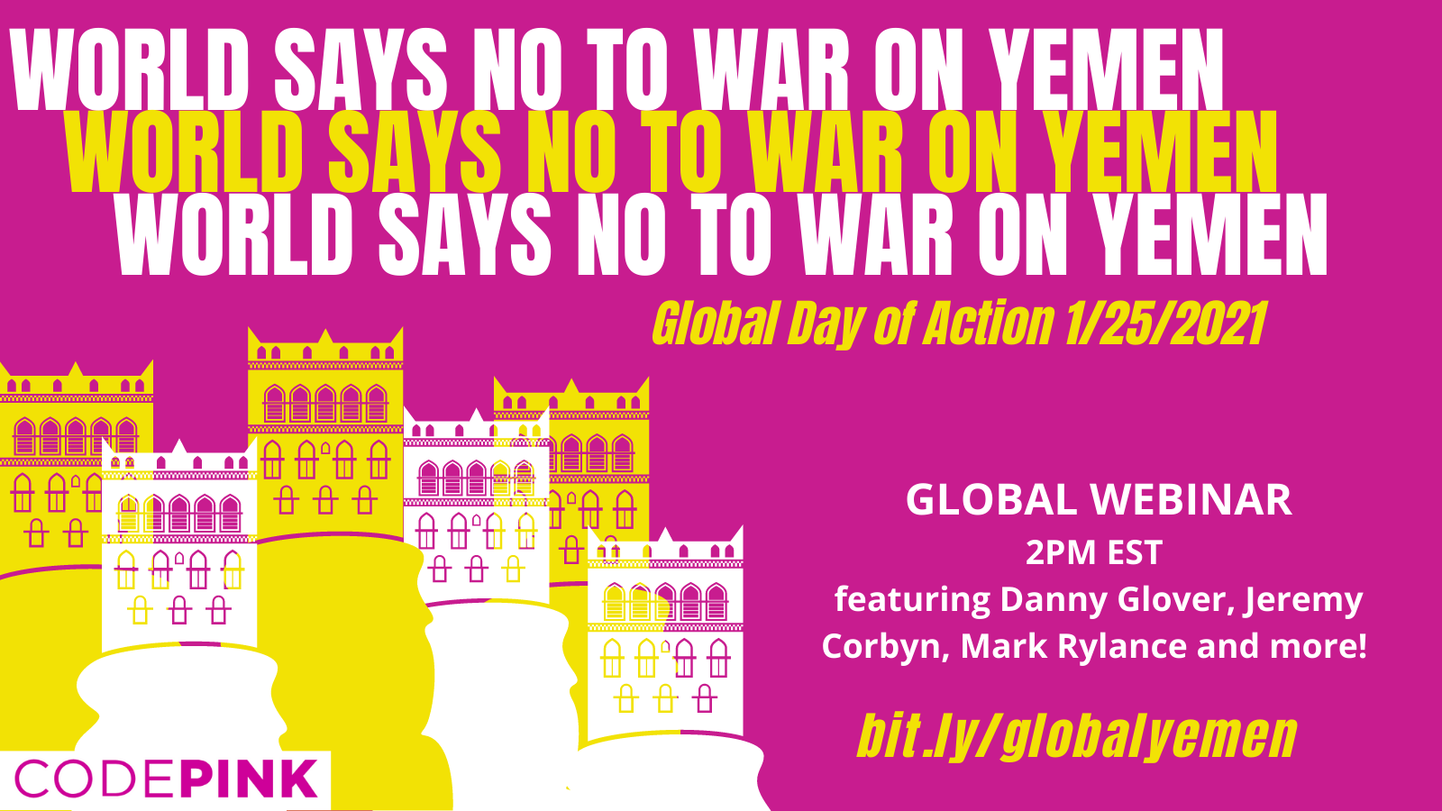 World Says No to War on Yemen Global Webinar ft. Danny Glover, Jeremy Corbyn and more!