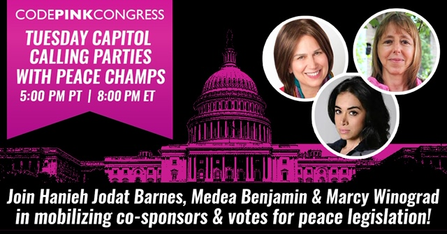 CodePink Capitol Calling Party with Barbara Lee and Mark Pocan @ Online via Zoom