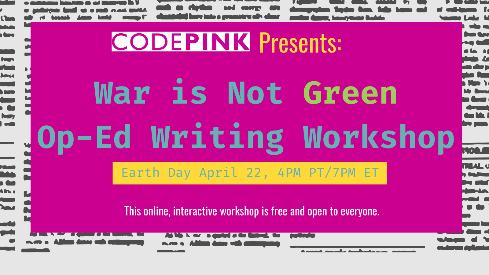 War is Not Green Op-Ed Writing Workshop