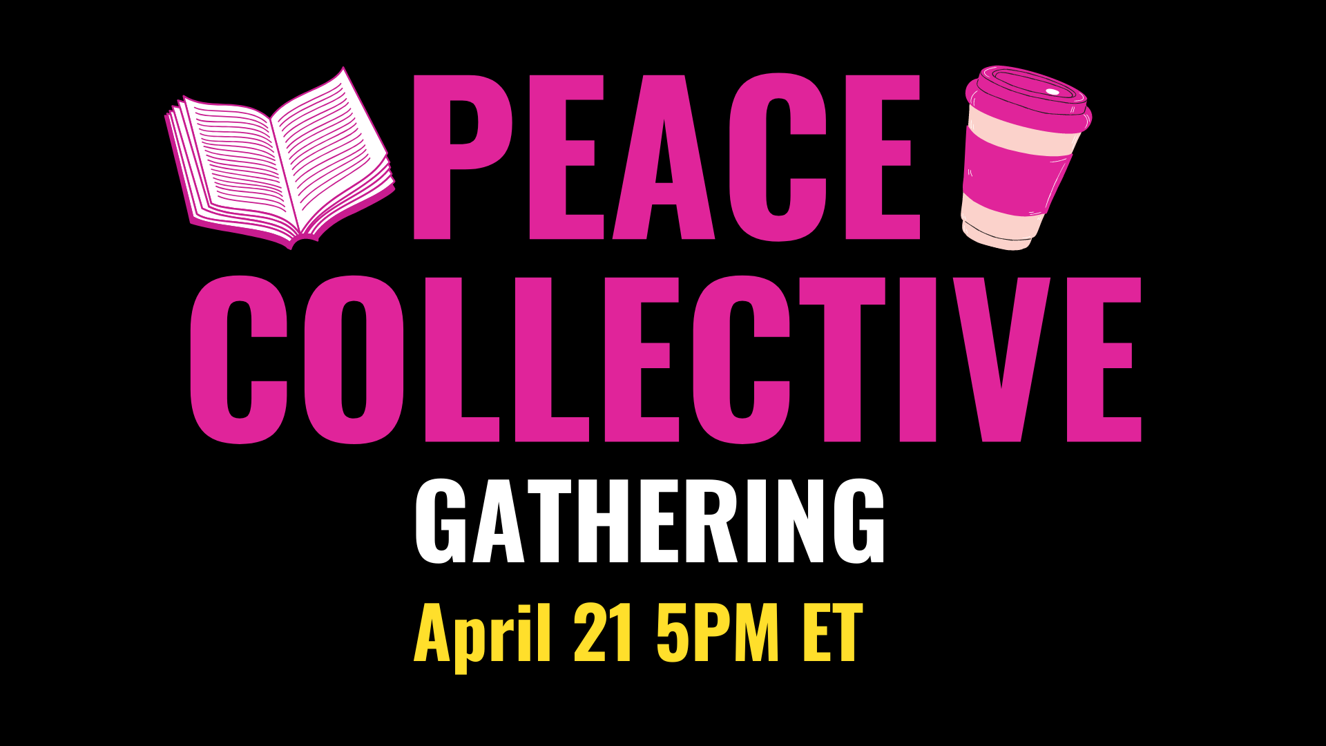 Peace Collective Gathering