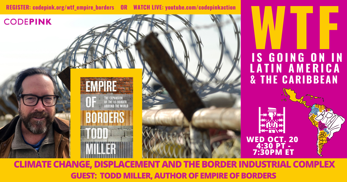 WTF: Climate Change, Displacement and the Border Industrial Complex