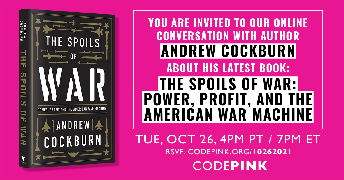 The Spoils of War: Conversation with Author Andrew Cockburn