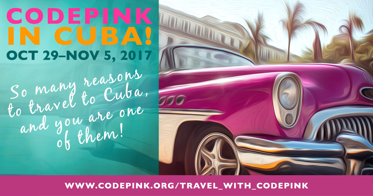 CodePink Travels to Cuba
