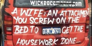 Sexist and degrading: Wicked Campers slogans should be banned