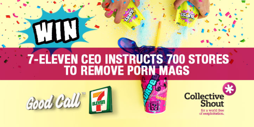 Media Release: Collective Shout declares victory as 7-Eleven withdraws sexual harassment magazines