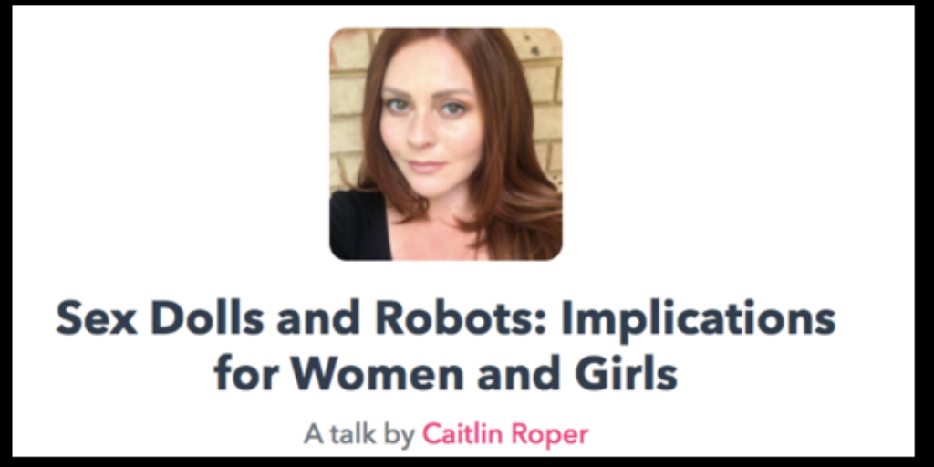 Sex Dolls and Robots: Our Campaigns Manager Caitlin Roper to address Coalition to End Sexual Exploitation Global Summit